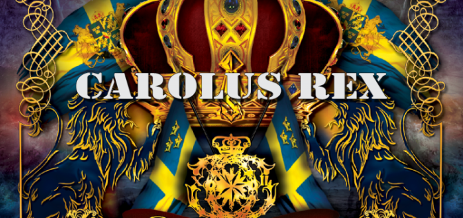 "Acordes de absolutismo: ""Carolus Rex"""