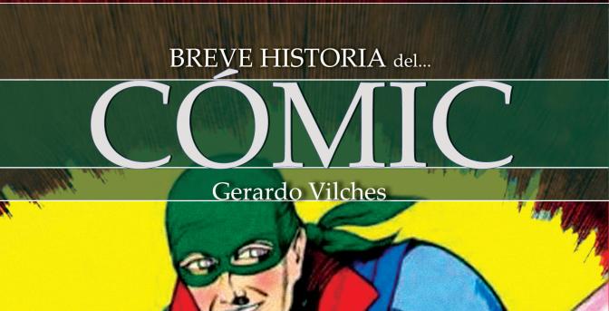 Breve Historia del Cómic de Gerardo Vilches