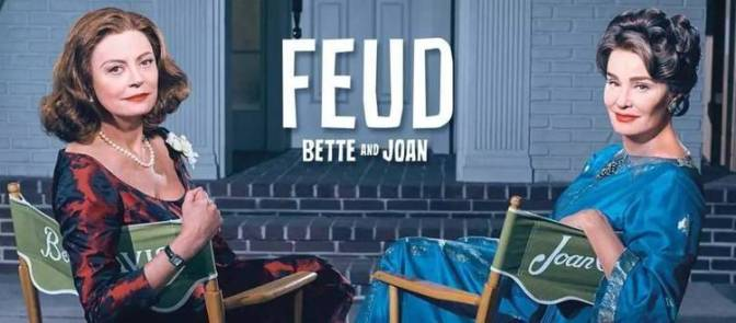 Feud: Bette Davis vs. Joan Crawdord