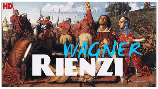 """Wagner y la Historia: """"Rienzi"""" y la Roma medieval"""