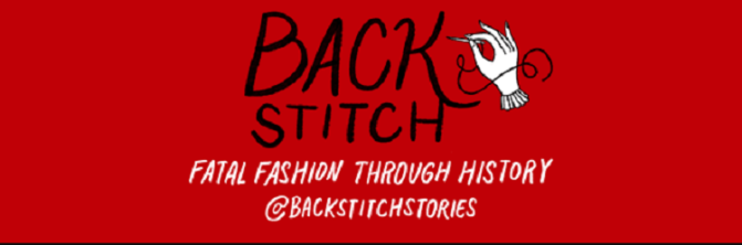 Back Stitch: Fatal Fashion Through History